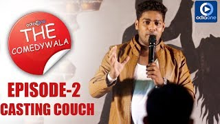 THE COMEDYWALA| EPISODE-2 |ODIA STAND-UP COMEDY | CASTING COUCH | ODIAONE ORIGINALS | MR GULUA
