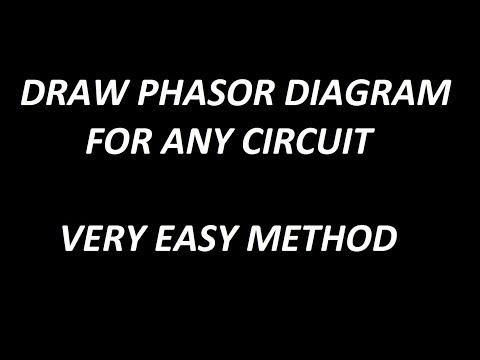How to draw phasor diagram for any circuit !!