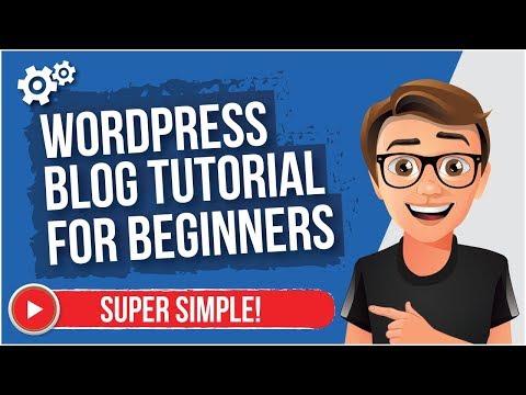 WordPress Blog Tutorial For Beginners [MADE EASY]