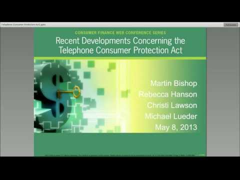 Recent Developments Concerning the Telephone Consumer Protection Act