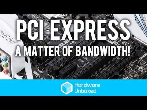 PCI Express, A Matter of Bandwidth!