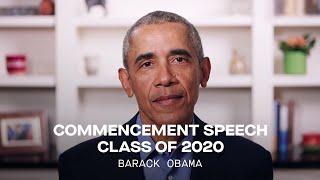 President Barack Obama's Commencement Speech to Class of 2020   Full Speech
