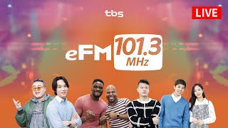 Download tbs eFM 101.3MHz LIVE stream Video