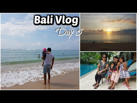 Bali Vlog - Day 5 | Our Last Day in Bali | Indian Family Travel Vlog