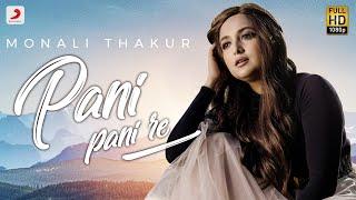 Pani Pani Re | Monali Thakur | Maachis