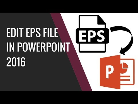 How to edit EPS vector file in powerpoint 2016