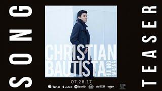 Christian Bautista - Huling Harana (Official Song Teaser)