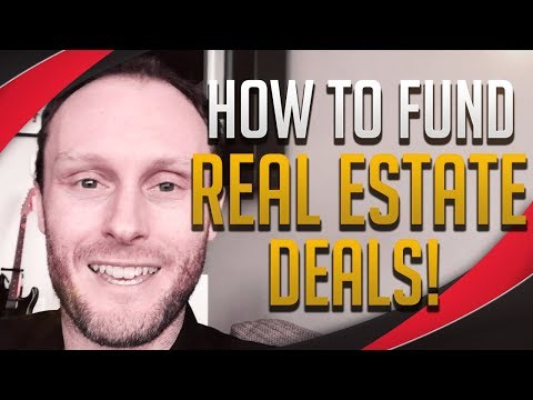 How To Fund Your Real Estate Deals...(Even If You Have No Money!)