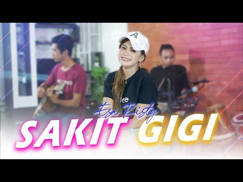 Download Lagu Esa Risty Sakit Gigi Mp3