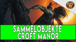 Shadow Of The Tomb Raider Guide - Croft Manor - Alle Sammelobjekte - All Collectibles