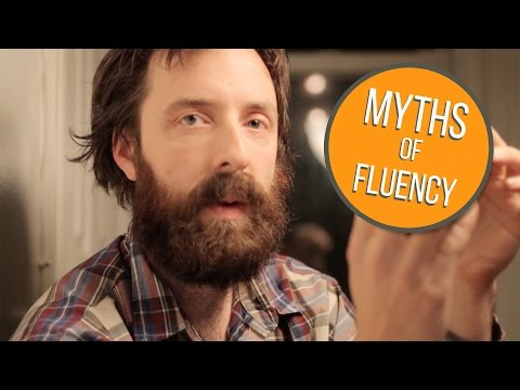 3 Myths About Language Fluency People Still Believe