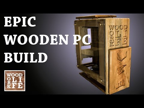 Epic Custom Wooden PC Case | Builds