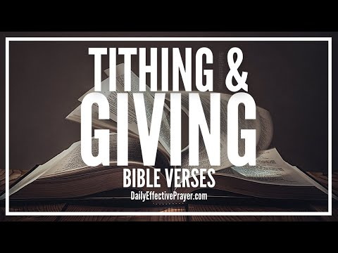Bible Verses On Tithing and Giving - Scriptures About Giving (Audio Bible)
