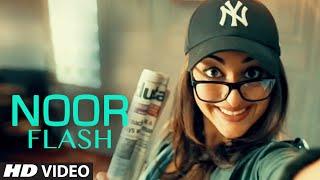 NOOR FLASH Video | Sonakshi Sinha | NOOR | T-Series