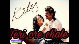 Teri ore chale......(kites)  whatsapp status video