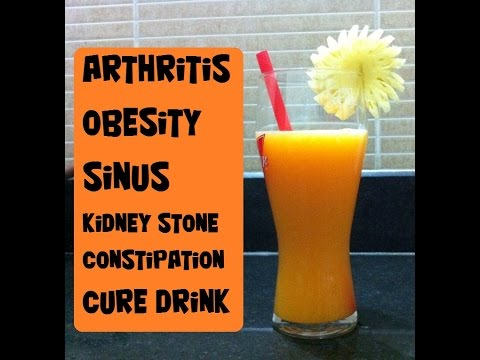 Home Remedy for Arthritis Joint Pain Obesity Sinus Constipation & Kidney Stone Remedy Cure Drink