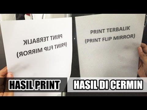 Cara Print Terbalik - Print Flip Mirror