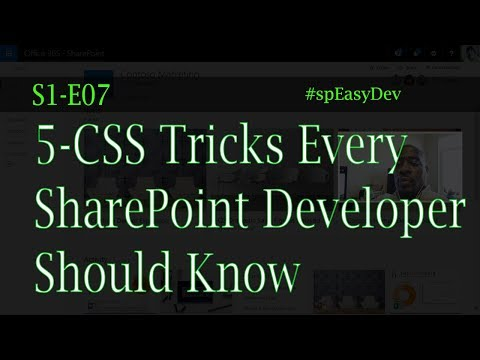 S1E07: 5 CSS Tricks Every SharePoint Developer Should Know - SharePoint angularJS