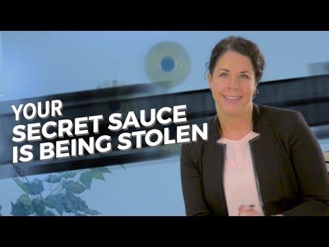 Your Secret Sauce Is Being Stolen