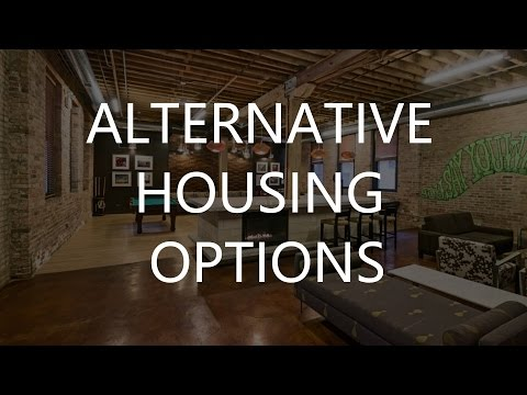 Alternative Housing Options: How do you want to live for the next 10 years?
