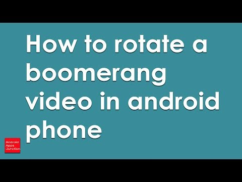 How to rotate a boomerang video in android device