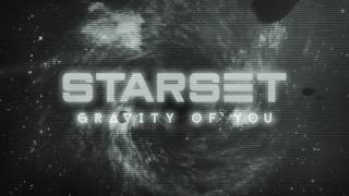 Starset - Gravity Of You (Official Audio)