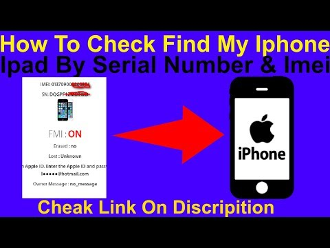 How To Check Find My Iphone & Ipad By Serial Number & Imei