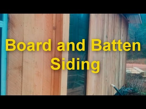 Board and Batten Siding (part 1)
