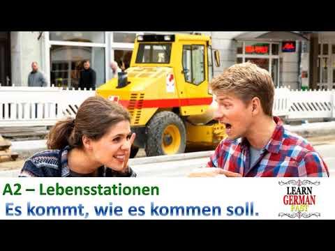 learn German Fast A2- Lebensstationen