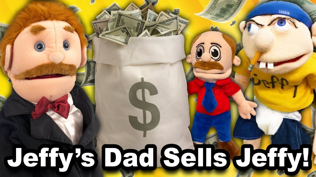 SML Movie: Jeffy's Dad Sells Jeffy!