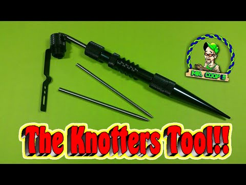 The Knotters Tool!! ((Discontinued))