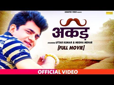 Xxx Mp4 Akad अकड़ Uttar Kuma Dhakad Chhora Megha Mehar Hindi Full Movies Sonotek 3gp Sex