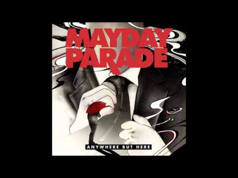Mayday Parade   If You Can't Live Without Me, Why Aren't You Dead Yet   Lyrics