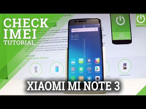 How to Check IMEI on XIAOMI Mi Note 3 - Read IMEI Number