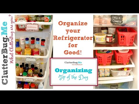 Organized Refrigerator for Good - Organizing Tip of the Day