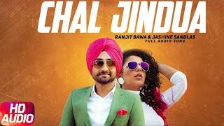 Chal Jindua (Full Audio) | Jindua | Ranjit Bawa | Jasmine Sandlas | Jaidev Kumar | Speed Records