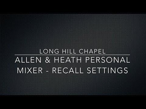 Allen and Heath Personal Mixer - Recall Settings - Long Hill Chapel