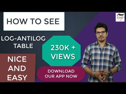 HOW TO SEE LOG AND ANTILOG TABLE