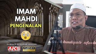 31 | Imam Mahdi 'Pengenalan' | Ustaz Auni Mohamed | June 2016