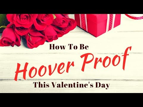 How To Be Hoover Proof This Valentine's Day