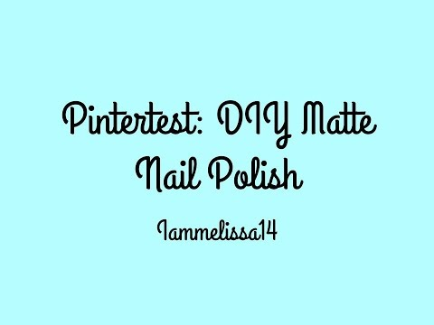 Pintertest DIY Matte Nail Polish
