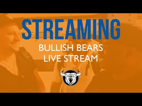 Trading Room - Bullish Bears Trade Room Live 5-25-18