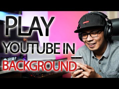 How To Play YouTube Videos In Background For Android