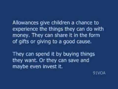 [91VOA]How an Allowance Helps Children Learn About Money