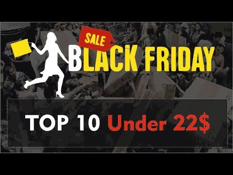 Black Friday Best Offers & Discounts Up to 80% | Top 10 Products Under 22$