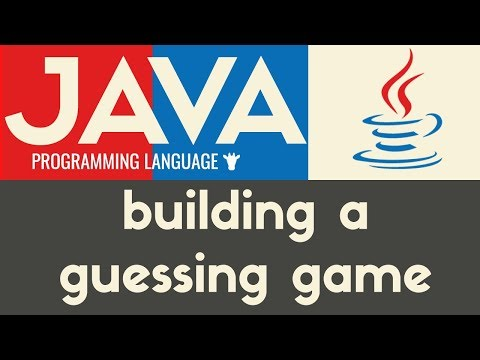 Building a Guessing Game | Java | Tutorial 20