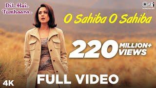 O Sahiba O Sahiba - Dil Hai Tumhaara | Preity Zinta, Arjun Rampal, Jimmy Shergill & Mahima Chaudhry