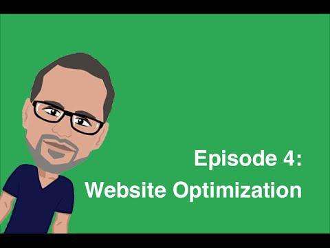 Episode 4: Website Optimization -  SEO For Beginners