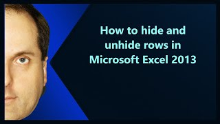 How To Hide And Unhide Rows In Microsoft Excel 2013