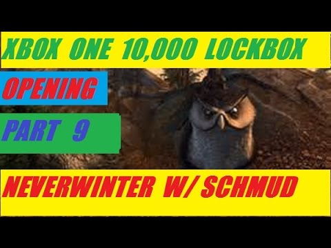 Xbox One 10,000 Lock Box Open Part 9 Neverwinter With Schmudthedarth